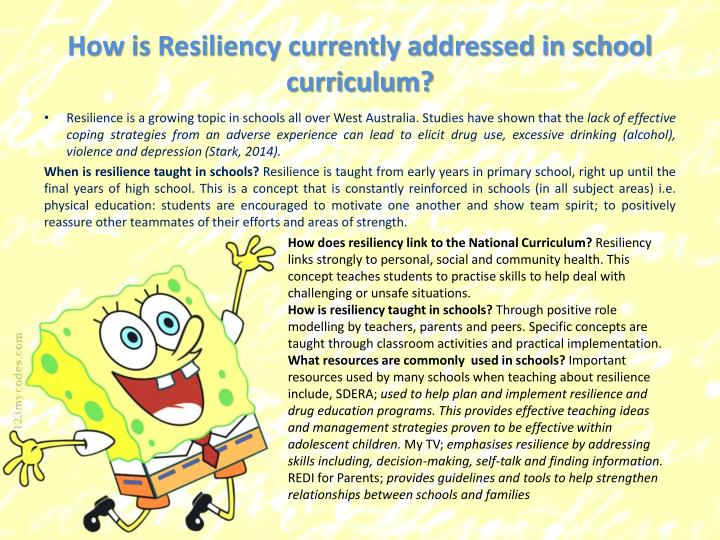 How is Resiliency currently addressed in school curriculum?