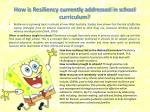how is resiliency currently addressed in school curriculum