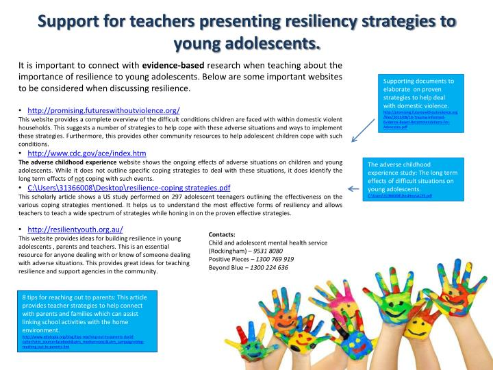 Support for teachers presenting resiliency strategies to young adolescents.