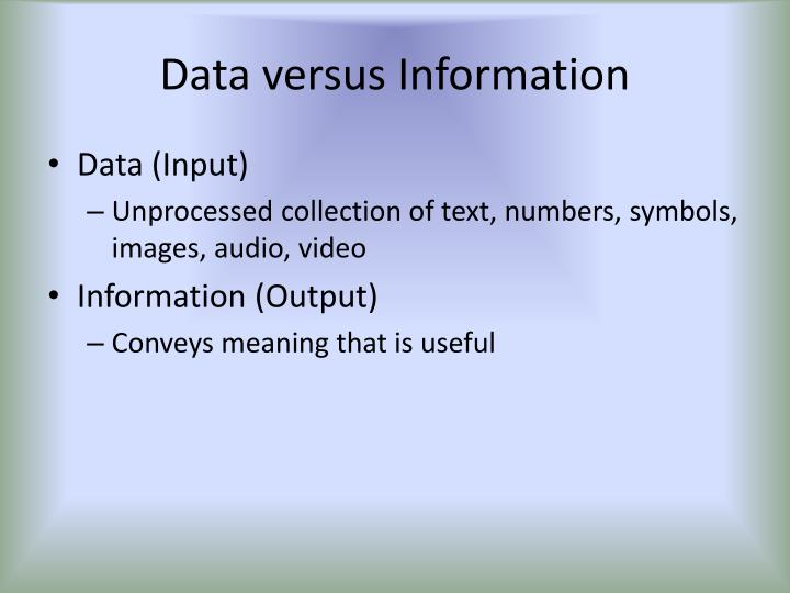 Data versus Information