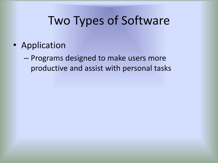 Two Types of Software