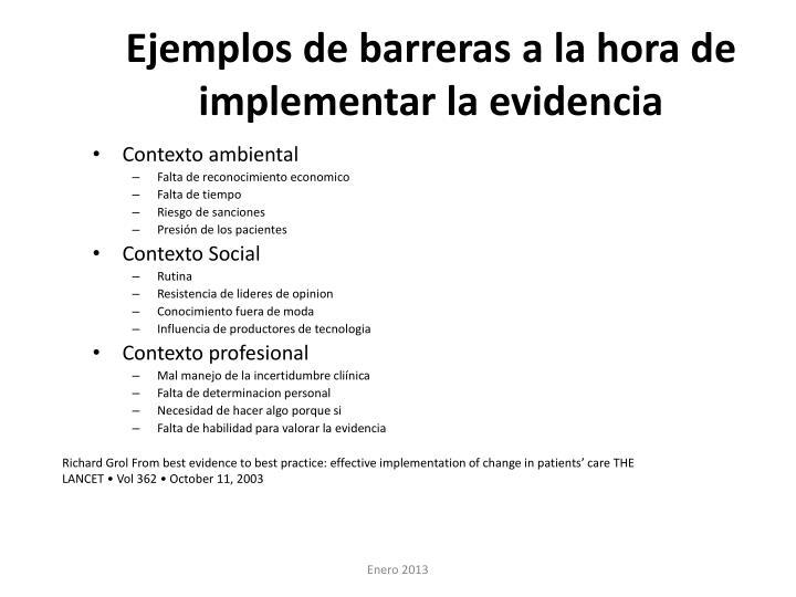 Ejemplos de barreras a la hora de implementar la evidencia
