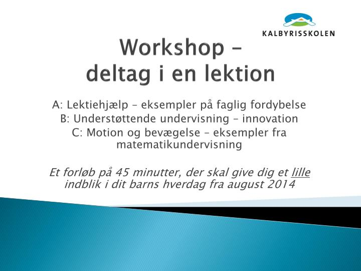 Workshop –
