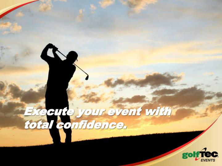 Execute your event with
