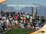 golftec delivers golfers