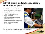golftec events are totally customized to your marketing goals