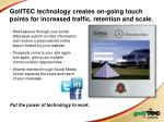 golftec technology creates on going touch points for increased traffic retention and scale