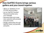 how golftec events brings serious golfers and your brand together