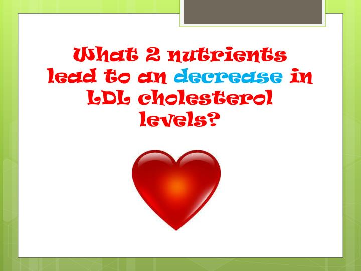 What 2 nutrients lead to an