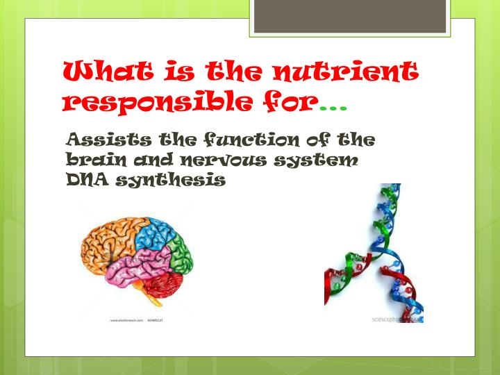 What is the nutrient responsible for