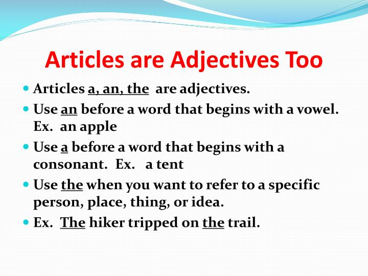 Articles are Adjectives Too