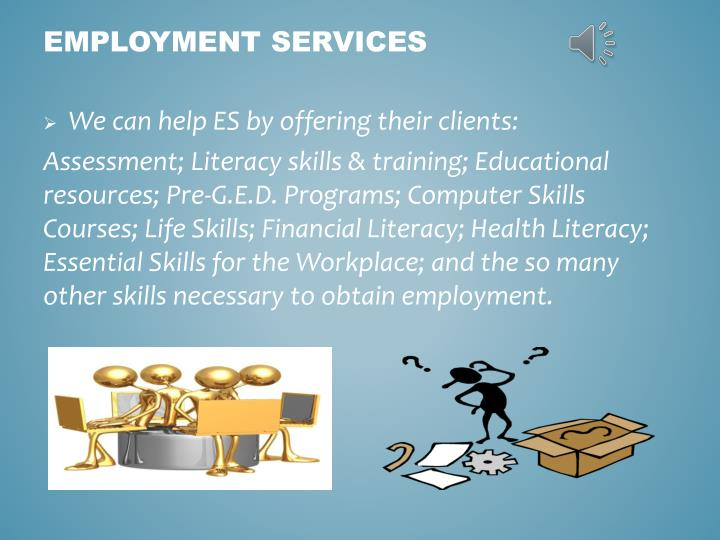 We can help ES by offering their clients: