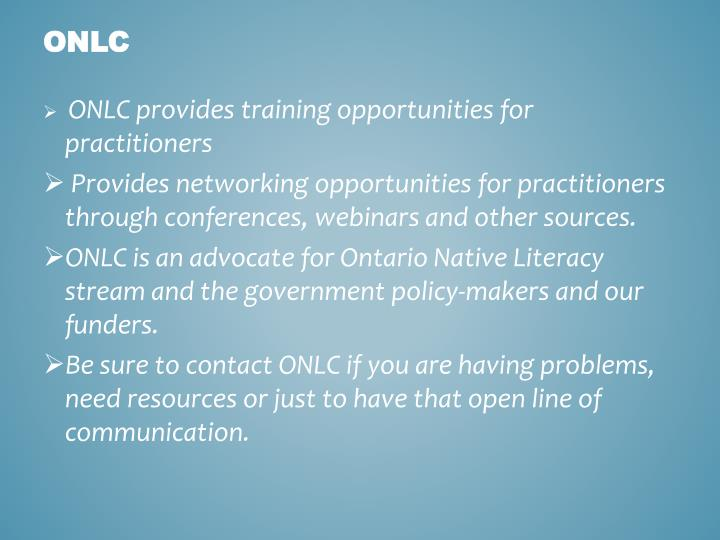 ONLC provides training opportunities for practitioners