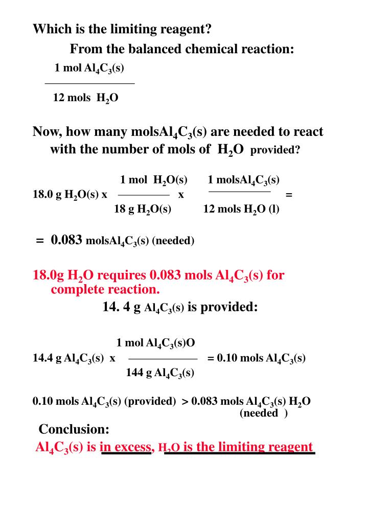 Which is the limiting reagent?