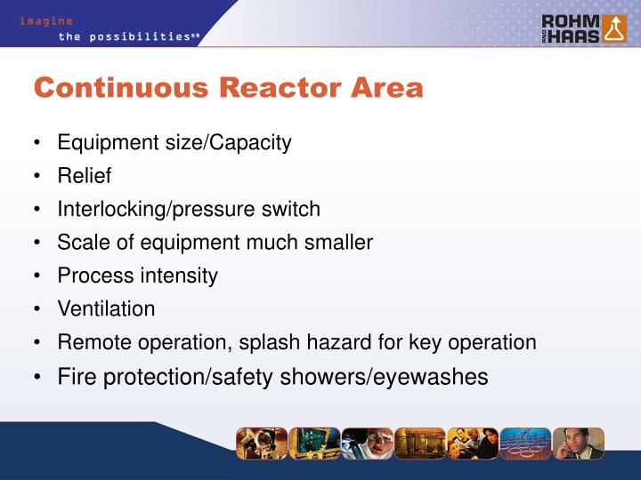 Continuous Reactor Area