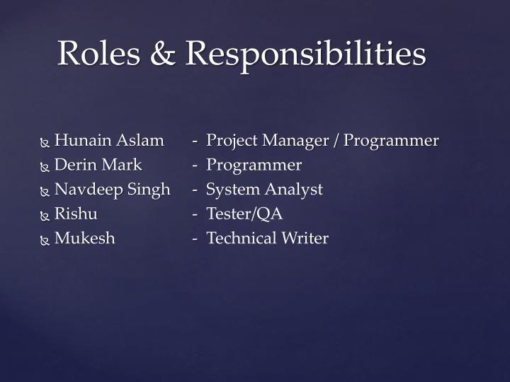 Hunain Aslam  -  Project Manager / Programmer
