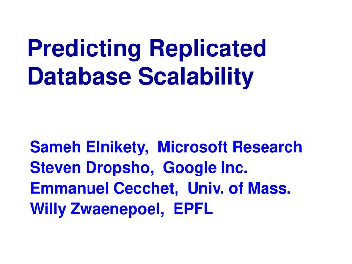 Predicting replicated database scalability