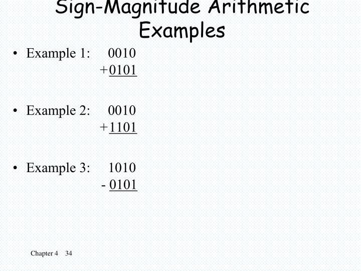 Sign-Magnitude Arithmetic Examples