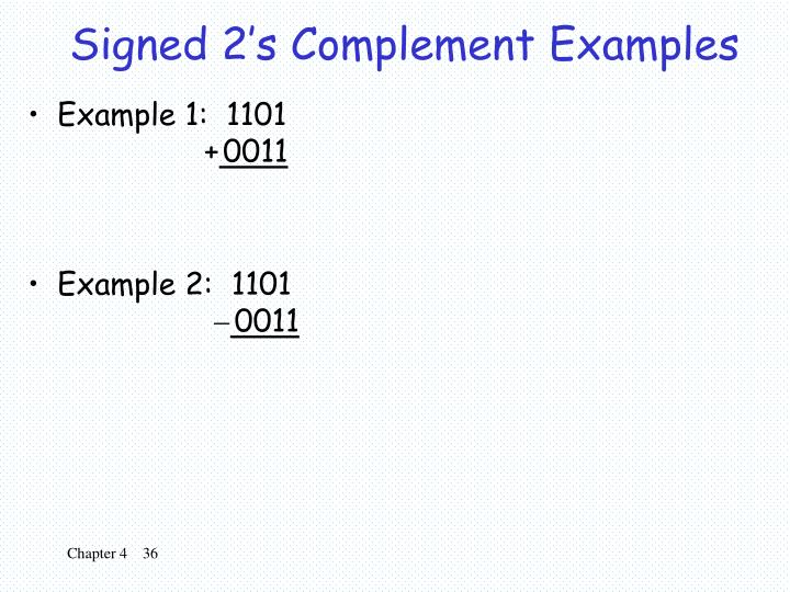 Signed 2's Complement Examples