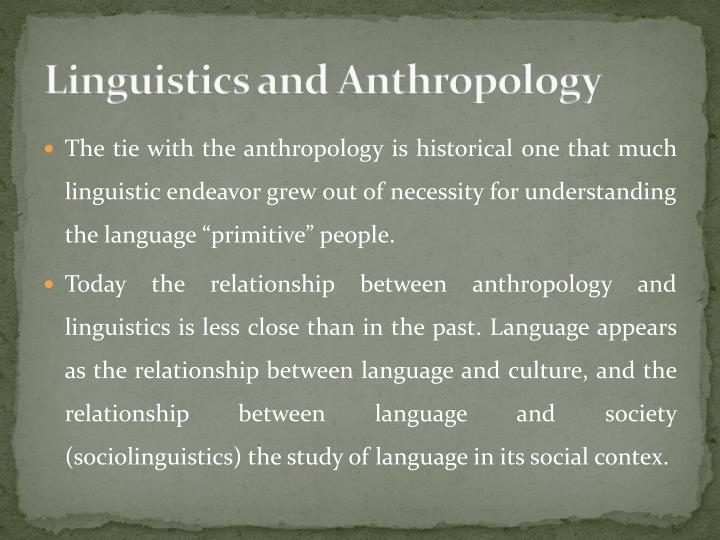Linguistics and Anthropology