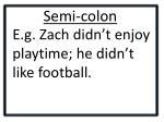 semi colon1