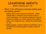 leavening agents makes a baked product rise1