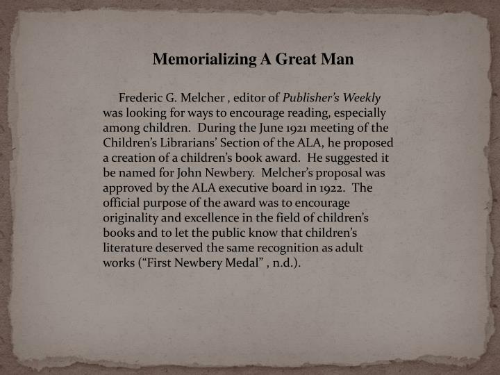Memorializing A Great Man