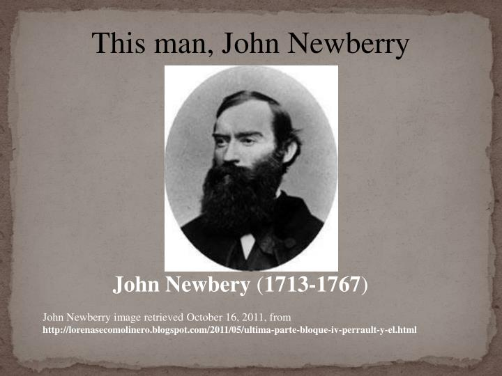 This man, John Newberry