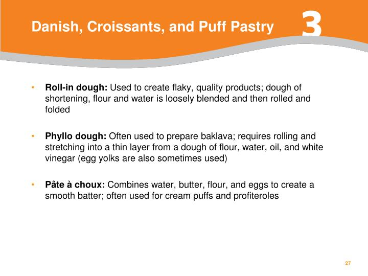 Danish, Croissants, and Puff Pastry