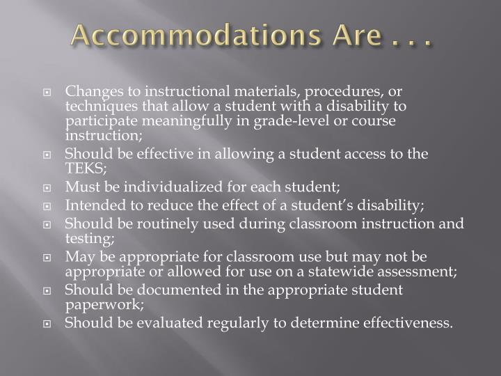 Accommodations Are . . .