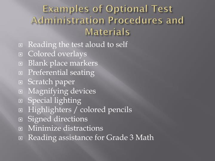 Examples of Optional Test Administration Procedures and Materials