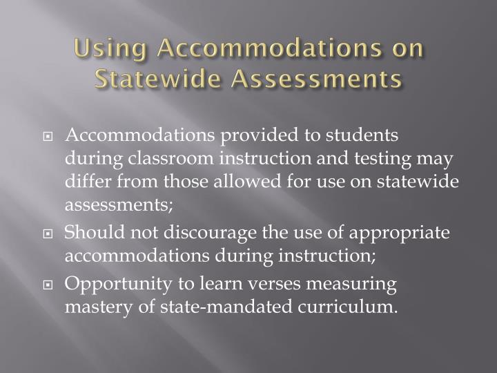 Using Accommodations on Statewide Assessments