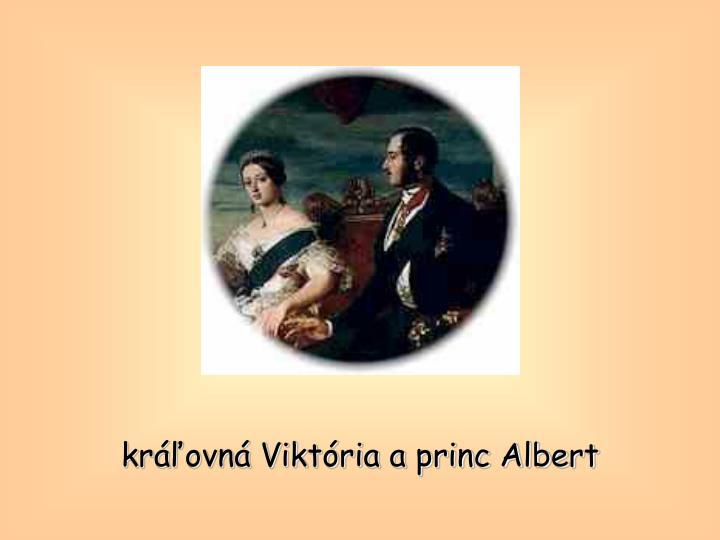kráľovná Viktória a princ Albert