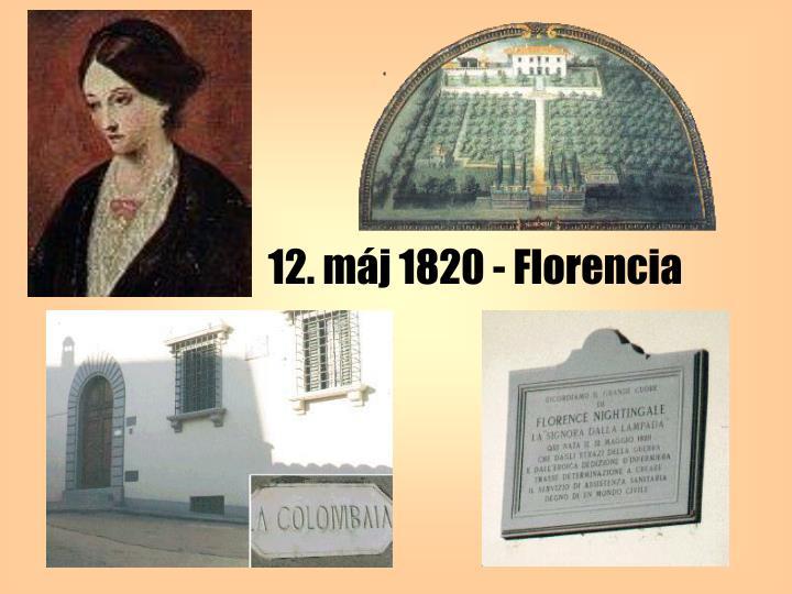 12. máj 1820 - Florencia