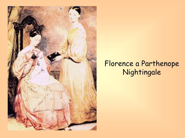 Florence a Parthenope Nightingale