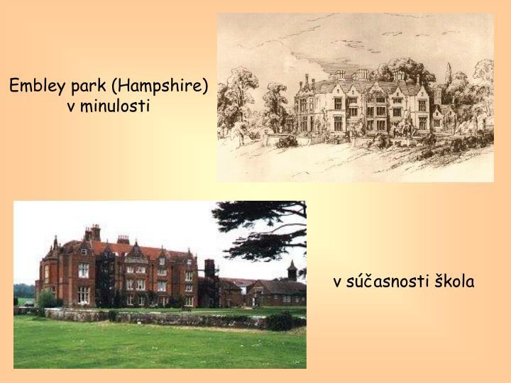 Embley park (Hampshire) v minulosti