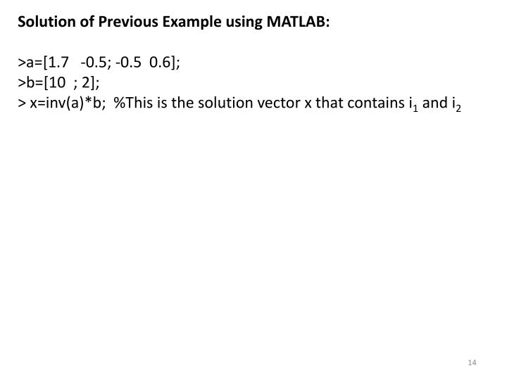 Solution of Previous Example using MATLAB: