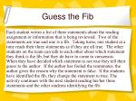 guess the fib