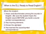 when is the ell ready to read english