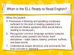 when is the ell ready to read english1