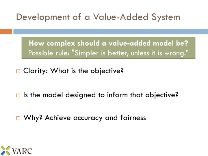 Development of a Value-Added System