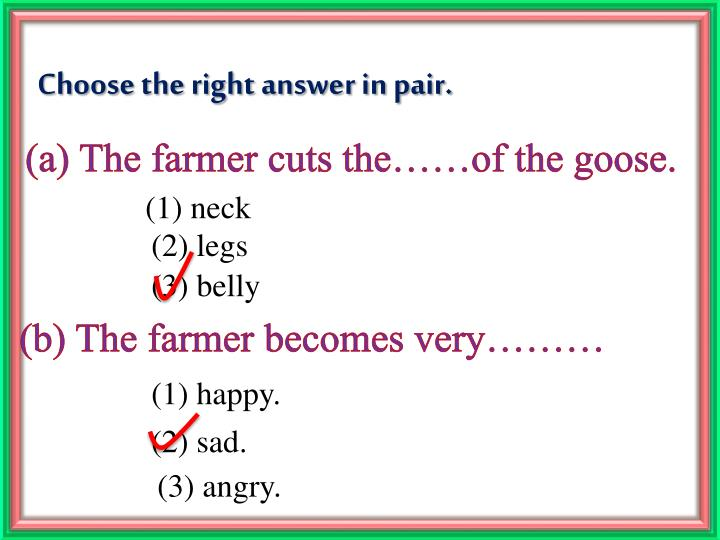 Choose the right answer in pair.