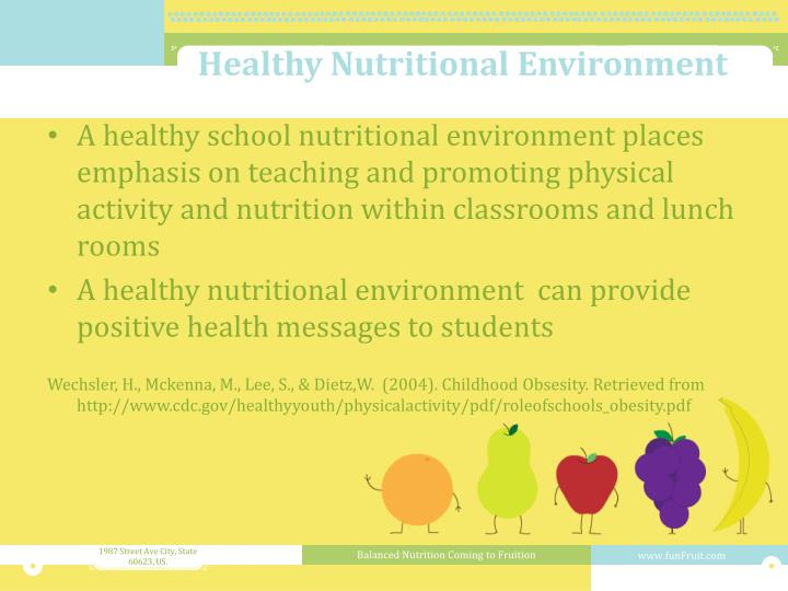 Healthy Nutritional Environment
