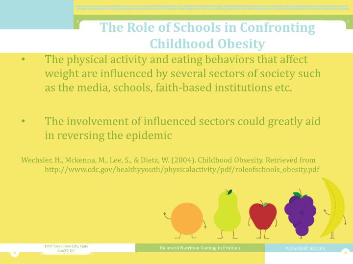 The Role of Schools in Confronting Childhood Obesity