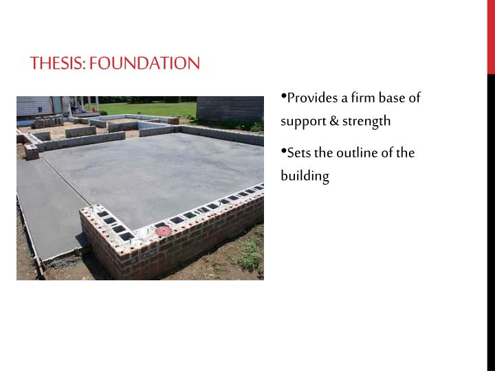 Thesis: Foundation