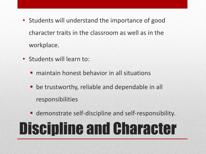Discipline and character