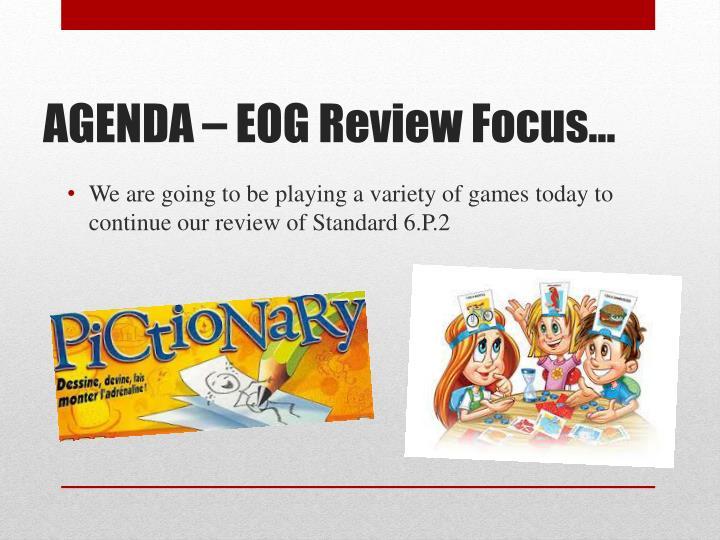 We are going to be playing a variety of games today to continue our review of Standard 6.P.2