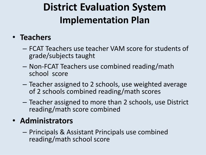 District Evaluation System