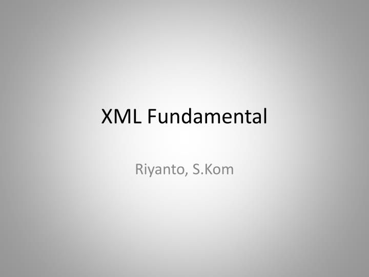 xml fundamental