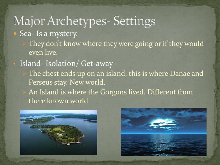 Major Archetypes- Settings